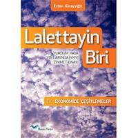 Lalettayin Biri: Yudum Hava Yolları'Nda (Yhy) Zı·Mmet Onayı-Erden Kınayyigˆİt