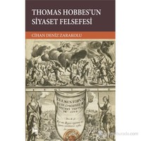 Thomas Hobbes'Un Siyaset Felsefesi-Cihan Deniz Zarakolu
