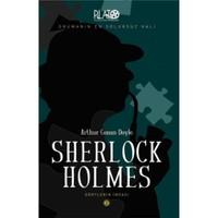 Sherlock Holmes Serisi - 2: Dörtlerin İmzası-Sir Arthur Conan Doyle