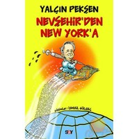 NEVŞEHİR'DEN NEW YORK'A