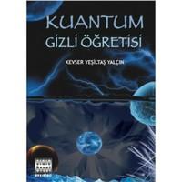 Kuantum Gizli Öğretisi