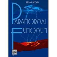Paranormal Fenomen-Renan Seçkin