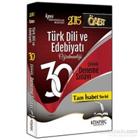 Kitapseç KPSS 2015 ÖABT Türk Dili ve Edebiyatı 30 Çözümlü Deneme Sınavı
