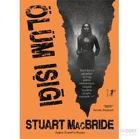 Ölüm Işığı-Stuart Macbride
