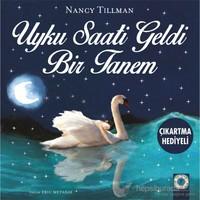 Uyku Saati Geldi Bir Tanem-Nancy Tillman