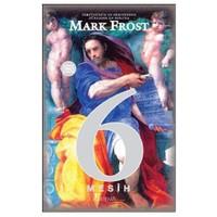 6 Mesih-Mark Frost