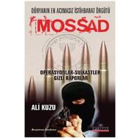 Mossad - Dünyanın En Acımasız İstihbarat Örgütü - Ali Kuzu