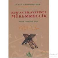 Kur'an Tilavetinde Mükemmellik (Ciltli, Renkli Baskı)