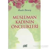 Müslüman Kadının Öncelikleri
