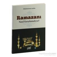 Ramazanı Nasıl Karşılamalıyız?-Abdulmennan Joulha