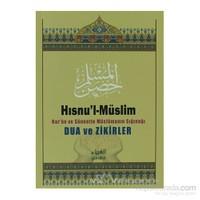 Hısnu''L Müslim Dua Ve Zikirler (Şamua - Küçük Boy)-Said El-Kahtani
