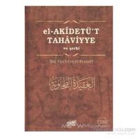 El - Akidetu''t - Tahaviyye (Ciltli) - İbn Ebi'l-İzz el-Hanefi