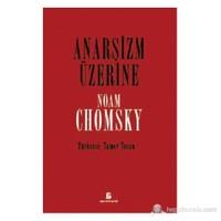 Anarşizm Üzerine-Noam Chomsky