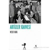 Artizler Kahvesi-Mesut Kara