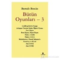 Bütün Oyunları 3 - Bertolt Brecht