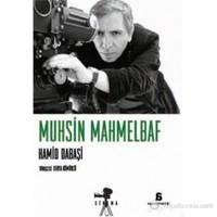Muhsin Mahmelbaf-Hamid Dabaşi