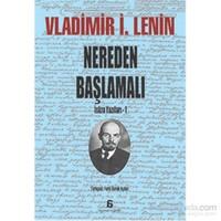 Nereden Başlamali-Vladimir İlyiç Lenin