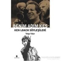 Benim Adim Kes – Ken Loach Söyleşileri-Tolga Yalur