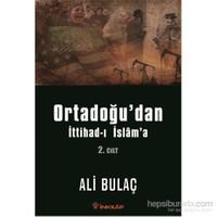 Ortadoğu'dan İttihad-I İslam'a 2.Cilt
