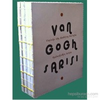 Van Gogh Sarısı - Vincent Van Gogh'un Peşinde Modernizmin İzinde
