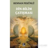 Din, Bilim Çatışması-E. Rennan Pekünlü