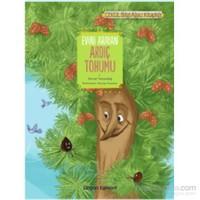Çekül Bilgi Ağacı Kitaplığı Evini Arayan Ardıç Tohumu