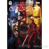 Deadpool Marvel Evreni'ni Öldürüyor - Cullen Bunn