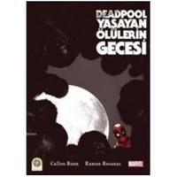 Deadpool: Yaşayan Ölülerin Gecesi - Ramon Rosanas