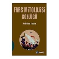 Fars Mitolojisi Sözlüğü - Nimet Yıldırım