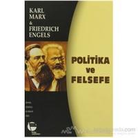 Politika Ve Felsefe-Karl Marx
