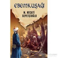 Ebemkuşağı-M. Necati Sepetçioğlu