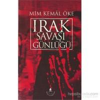 Irak Savaşı Günlüğü-Mim Kemal Öke