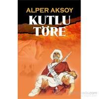 Kutlu Töre-Alper Aksoy