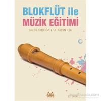 Blokflüt İle Müzik Eğitimi