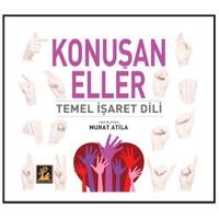 Konuşan Eller - Temel İşaret Dili - Murat Atila