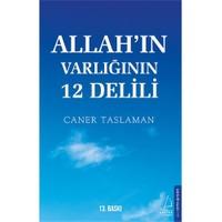 Allah'In Varlığının 12 Delili