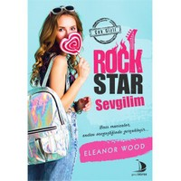 Rock Star Sevgilim-Eleanor Wood