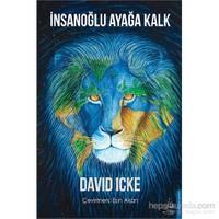İnsanoğlu Ayağa Kalk - David Icke