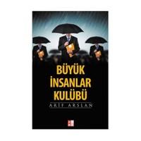 Büyük İnsanlar Kulübü-Arif Arslan