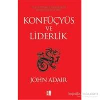 Konfüçyüs Ve Liderlik-John Adair
