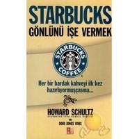 Starbucks - Gönlünü İşe Vermek - Howard Schultz