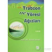 Trabzon Ve Yöresi Ağızları Cilt: 1-2-3