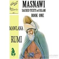 Masnawi Sacred Texts Of Islam Book One-Mevlana Celaleddin Rumi