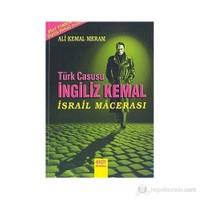 Türk Casusu İngiliz Kemal İsrail Macerası
