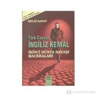 Türk Casusu İngiliz Kemal - İkinci Dünya Savaşı Maceraları