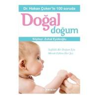 Dr. Hakan Çoker'Le 100 Soruda Doğal Doğum