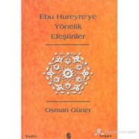 Ebu Hureyre'ye Yönelik Eleştiriler