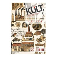 KÜLT - İstanbul Bilgi Üniversitesi Kültürel İncelemeler Dergisi