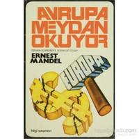 Avrupa Meydan Okuyor Servan Schreiber'E Sosyalist Cevap-Ernest Mandel