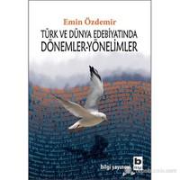 Türk Ve Dünya Edebiyatında Dönemler Yönelimler-Emin Özdemir